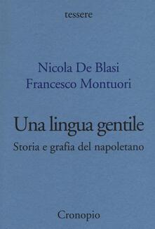 Una lingua gentile. Storia e grafia del napoletano.pdf