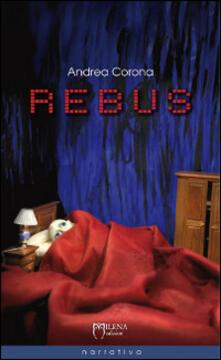 Rebus - Andrea Corona - copertina