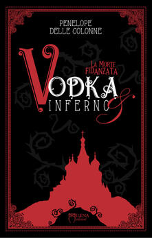 Winniearcher.com Vodka&Inferno. Vol. 1: morte fidanzata, La. Image