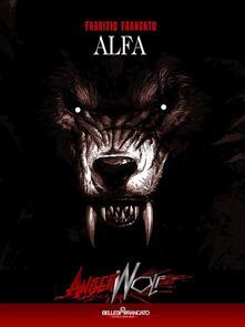 Alfa. Angerwolf - Fabrizio Francato - ebook