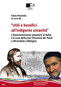Utili e benefici all'indigente umanità. Il laicato cattolico in Emilia-Romagna e il caso della San Vincenzo de' Paoli a Mirandola e Bologna