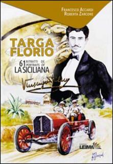 Squillogame.it Targa Florio. 61 ritratti de La Siciliana. Ediz. italiana e inglese Image