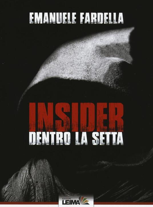 Insider. Dentro la setta - Emanuele Fardella - copertina