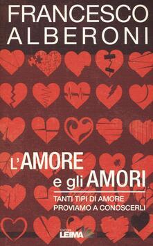 Grandtoureventi.it L'amore e gli amori. Tanti tipi di amore, proviamo a conoscerli Image