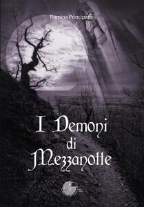 I Demoni Di Mezzanotte Romina Principato Libro La Memoria Del