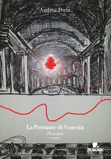 La portante di Venezia - Andrea Perin - copertina