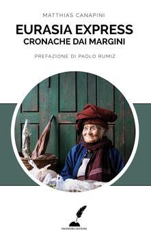 Ristorantezintonio.it Eurasia express. Cronache dai margini Image