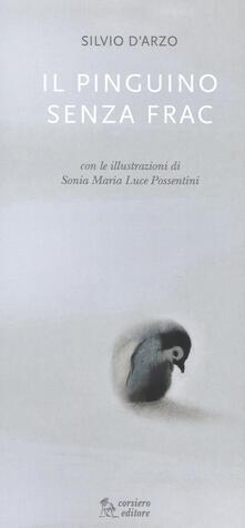 Voluntariadobaleares2014.es Il pinguino senza frac. Ediz. illustrata Image
