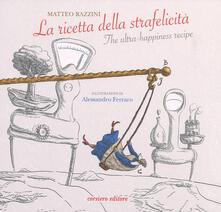 Nicocaradonna.it La ricetta della strafelicità-The ultra-happiness recipe. Ediz. a colori Image