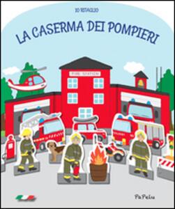 La caserma dei pompieri. Io ritaglio