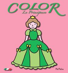 Le principesse. Color. Ediz. illustrata.pdf