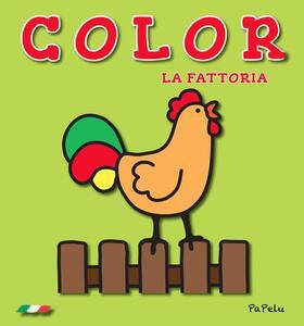 La fattoria. Color