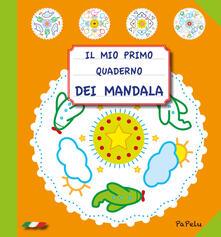 Vitalitart.it Il mio primo quaderno dei mandala. Ediz. illustrata Image