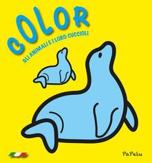 Color gli animali e i loro cuccioli . Ediz. illustrata.pdf