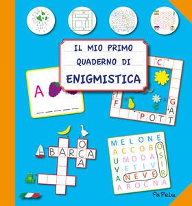 Il mio primo quaderno di enigmistica