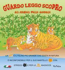 Winniearcher.com Gli animali della giungla. Guardo leggo scopro Image