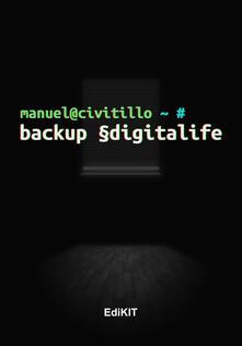 Backup §digitalife - Manuel Civitillo - copertina