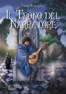 Il trono del narratore - Paolo Fumagalli - copertina