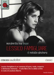 3tsportingclub.it Lessico famigliare letto da Margherita Buy. Audiolibro. 1 CD Audio formato MP3. Ediz. integrale Image