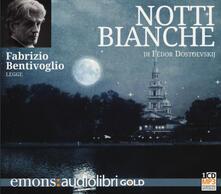 Notti bianche letto da Fabrizio Bentivoglio. Audiolibro. CD Audio formato MP3 - Fëdor Dostoevskij - copertina