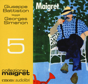Maigret letto da Giuseppe Battiston. Audiolibro. CD Audio formato MP3