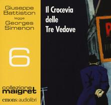 Il crocevia delle tre vedove letto da Giuseppe Battiston. Audiolibro. CD Audio formato MP3 - Georges Simenon - copertina