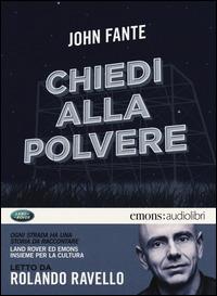 Chiedi alla polvere letto da Rolando Ravello. Audiolibro. CD Audio formato MP3 - Fante John - wuz.it