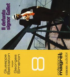 Il defunto signor Gallet letto da Giuseppe Battiston. Audiolibro. CD Audio formato MP3