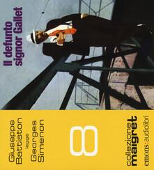 Filmarelalterita.it Il defunto signor Gallet letto da Giuseppe Battiston. Audiolibro. CD Audio formato MP3 Image