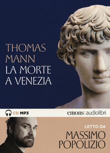 Rallydeicolliscaligeri.it La morte a Venezia letto da Massimo Popolizio. Audiolibro. CD Audio formato MP3. Ediz. integrale Image