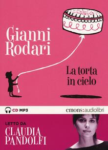 Ipabsantonioabatetrino.it La torta in cielo letto da Claudia Pandolfi. Audiolibro. CD Audio formato MP3. Ediz. integrale Image