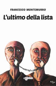 L' ultimo della lista - Francesco Montemurro - copertina