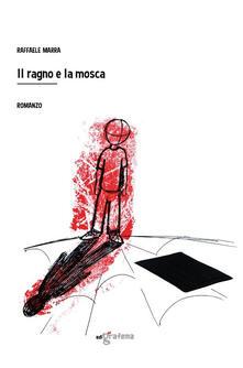 Il ragno e la mosca - Raffaele Marra - copertina