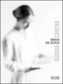 Immagini dal silenzio - Giorgia Carena - copertina