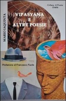 Vipasyana e altre poesie