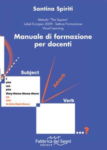 Manuale di formazione per docenti. Ediz. italiana e inglese