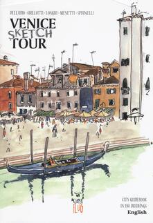 Venezia Sketch Tour. Guida turistica della città in 130 illustrazioni. Ediz. inglese.pdf