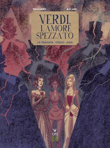 Camfeed.it Verdi, l'amore spezzato. La traviata. Otello. Aida Image
