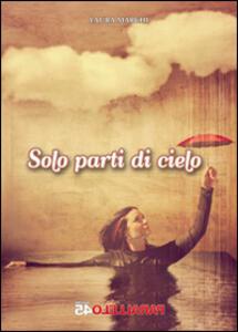 Solo parti di cielo - Laura Marchi - copertina