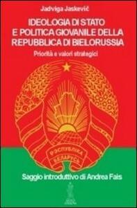 Ideologia di Stato e politica giovanile della repubblica di Bielorussia