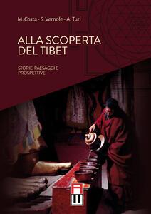 Alla scoperta del Tibet. Storie, paesaggi e prospettive