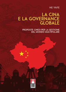 Ipabsantonioabatetrino.it La Cina e la governance globale. Proposte cinesi per la gestione del mondo multipolare Image