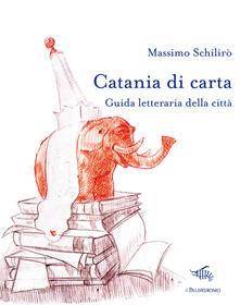 Catania di carta. Guida letteraria della città.pdf