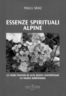 Daddyswing.es Essenze spirituali alpine. 22 fiori italiani di alta quota raccontano la nuova dimensione Image