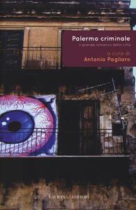 Palermo criminale. Il grande romanzo della città