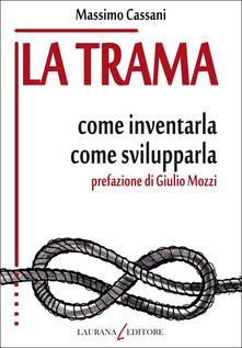 Vitalitart.it La trama. Come inventarla. Come svilupparla Image