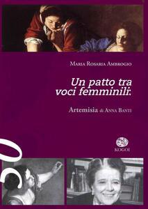 Un patto tra voci femminili. «Artemisia» di Anna Banti