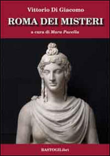 Antondemarirreguera.es Roma dei misteri Image