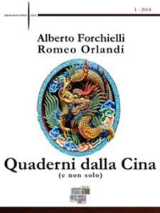 Quaderni dalla Cina (e non solo) (2014). Vol. 1 - Alberto Forchielli,Romeo Orlandi - ebook