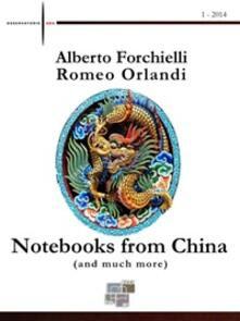 Notebooks from China (and much more). Vol. 1
